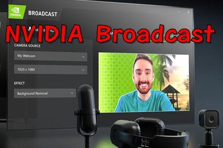 NVIDIA Broadcast英�ミ_直播app